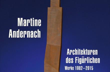 (Deutsch) Martine Andernach. Architekturen des Figürlichen, Werke 1982-2015