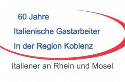 (Deutsch) 60 Jahre Italienische Gastarbeiter in der Region Koblenz – Italiener an Rhein und Mosel