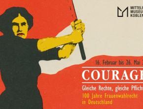 """(Deutsch) """"COURAGE! Gleiche Rechte, gleiche Pflichten! 100 Jahre Frauenwahlrecht in Deutschland"""""""