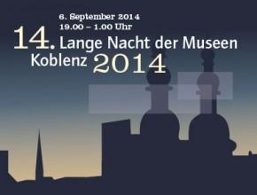 (Deutsch) 14. Lange Nacht der Museen in Koblenz, am Samstag den 6. September 2014