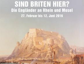 """""""Sind Briten hier?"""" – Die Engländer an Rhein und Mosel"""