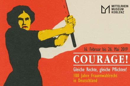 """""""COURAGE! Gleiche Rechte, gleiche Pflichten! 100 Jahre Frauenwahlrecht in Deutschland"""""""