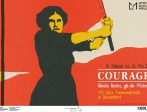 """(Deutsch) Eröffnung """"COURAGE! Gleiche Rechte, gleiche Pflichten! 100 Jahre Frauenwahlrecht in Deutschland"""