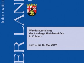 """Wanderausstellung """"Der Landtag Rheinland-Pfalz"""" 3. bis 16. Mai 2019"""