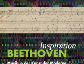 (Deutsch) Vorschau Frühjahr 2021: Inspiration Beethoven. Musik in der Kunst der Moderne